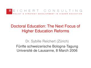 Doctoral Education: The Next Focus of Higher Education Reforms