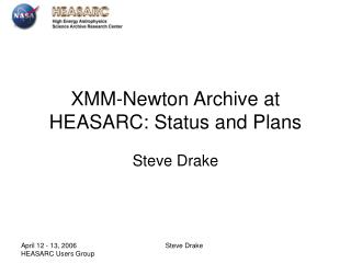 XMM-Newton Archive at HEASARC: Status and Plans