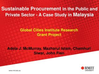 Sustainable Procurement  in the Public and Private Sector - A Case Study in  Malaysia