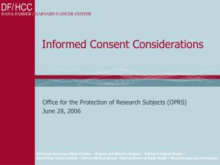 Informed Consent Considerations
