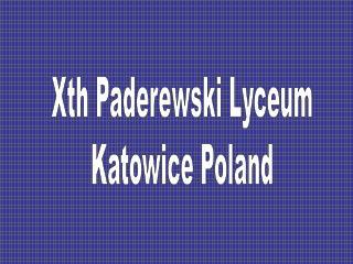 Xth Paderewski Lyceum Katowice Poland