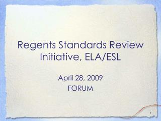 Regents Standards Review Initiative, ELA/ESL