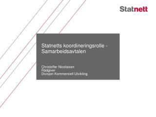 Statnetts  koordineringsrolle -  Samarbeidsavtalen
