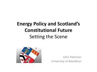 Energy  Policy and Scotland's Constitutional  Future Setting  the  Scene
