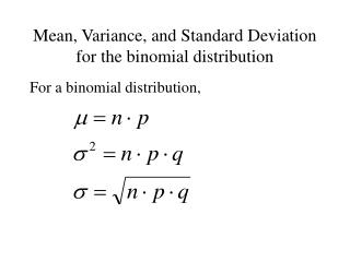 Mean, Variance, and Standard Deviation for the binomial distribution