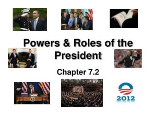 Powers & Roles of the President