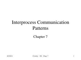Interprocess Communication Patterns