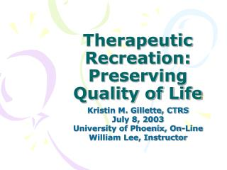 Therapeutic Recreation: Preserving Quality of Life