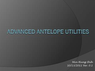 Advanced Antelope utilities