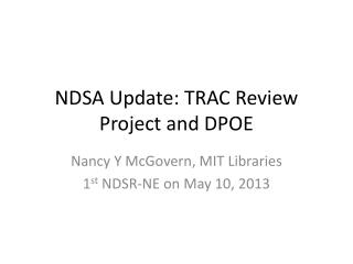 NDSA Update: TRAC Review Project and DPOE