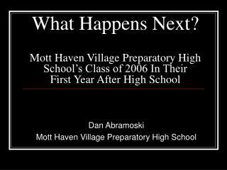 Dan Abramoski Mott Haven Village Preparatory High School