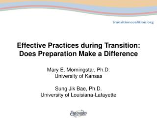 Effective Practices during Transition: Does Preparation Make a Difference