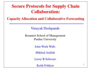 Secure Protocols for Supply Chain Collaboration: Capacity Allocation and Collaborative Forecasting