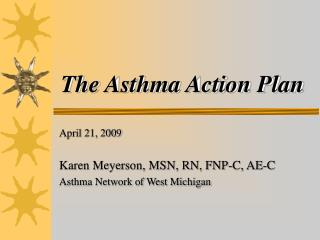 The Asthma Action Plan