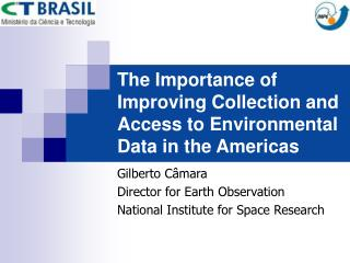 The Importance of Improving Collection and Access to Environmental Data in the Americas
