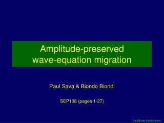 Amplitude-preserved  wave-equation migration