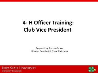 4- H Officer Training: Club Vice President