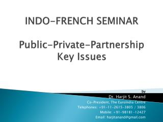INDO-FRENCH SEMINAR Public-Private-Partnership  Key Issues