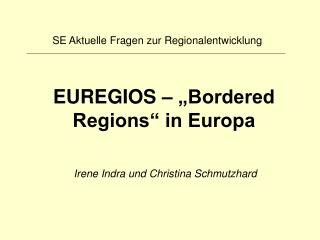 EUREGIOS    Bordered Regions  in Europa