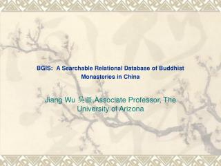 BGIS: A Searchable Relational Database of Buddhist Monasteries in China