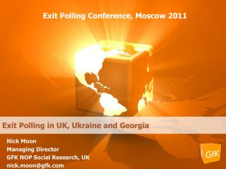 Exit Polling Conference, Moscow 2011