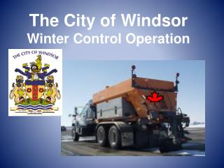 The City of Windsor Winter Control Operation