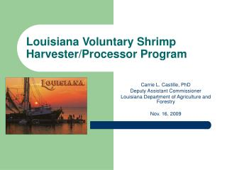 Louisiana Voluntary Shrimp Harvester/Processor Program