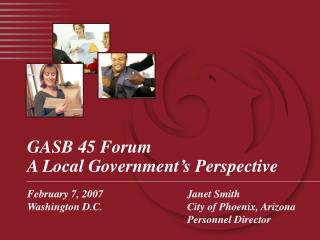 GASB 45 Forum A Local Government's Perspective