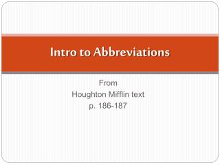 Intro to Abbreviations