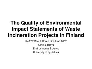 The Quality of Environmental Impact Statements of Waste Incineration Projects in Finland
