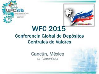 Cancún, México 19  –  22 mayo 2015