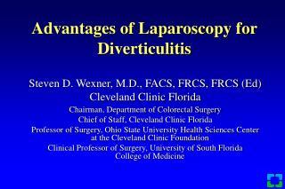 Advantages of Laparoscopy for Diverticulitis