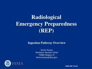 Radiological  Emergency Preparedness REP    Ingestion Pathway Overview