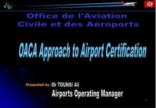 OACA Approach to Airport Certification