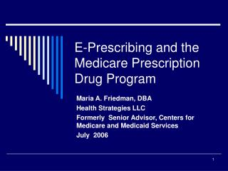 E-Prescribing and the Medicare Prescription Drug Program