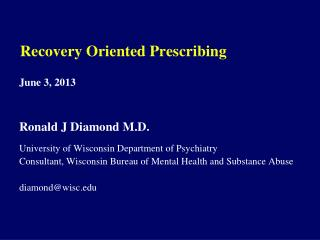 Recovery Oriented Prescribing