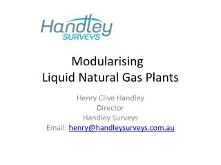 Modularising   Liquid Natural Gas Plants