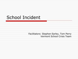 School Incident