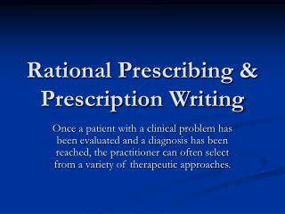 Rational Prescribing & Prescription Writing
