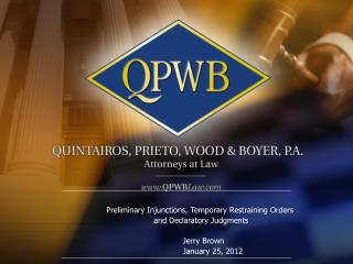 Preliminary Injunctions, Temporary Restraining Orders  and Declaratory Judgments 				Jerry Brown