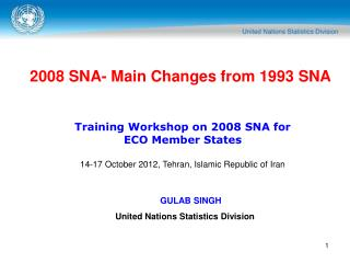 2008 SNA- Main Changes from 1993 SNA