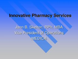 Innovative Pharmacy Services