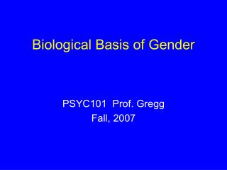 Biological Basis of Gender