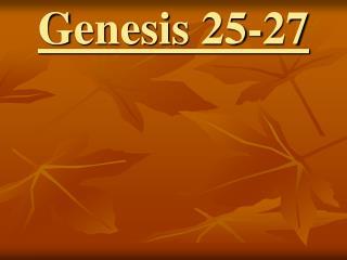 Genesis 25-27