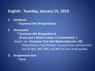 English:  Tuesday, January 15, 2013