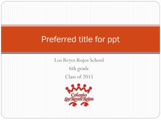 Preferred title for ppt