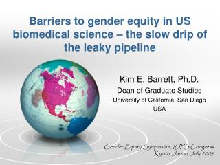 Barriers to gender equity in US biomedical science � the slow drip of the leaky pipeline