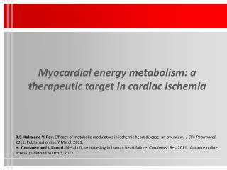 Myocardial energy metabolism : a  therapeutic target  in  cardiac ischemia
