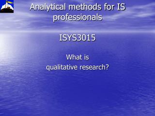 Analytical methods for IS professionals  ISYS3015