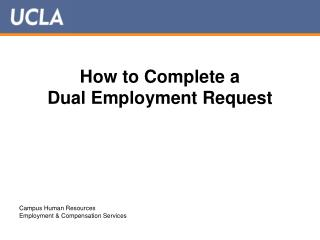 How to Complete a  Dual Employment Request